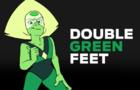 DOUBLE GREEN FEET