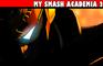My Smash Academia 2