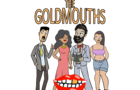 The Goldmouths