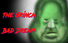 The Grinch - Bad Dream