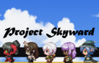 Project Skyward: Prologue