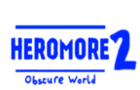 Heromore 2: Obscure World