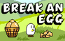 Break An Egg