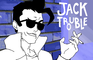Jack Trouble Ep 1: One Cool Cat