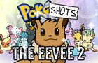 PokéShots: The Eevee 2
