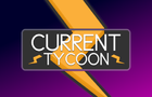 Current Tycoon