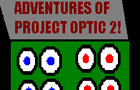adventures of project OPTIC 2!