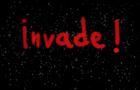 invade!