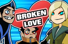"Broken ""Head"" Love - Music Video"