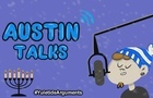 Austin Talks: Episode 4 (Yuletide Arguments)