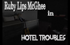 NaTaS Serrated Ruby Lips McGhee in Hotel Troubles