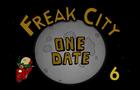 Freak City - One Date (Season 2/Episode 6)