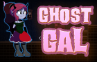 Ghost Gal (fixed demo)