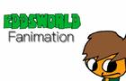 Eddsworld Fanimation