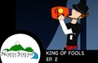 One Fateful Day: King of Fools Ep. 2