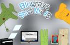 Blugrays (Short Mix #3): Shorts #13-18