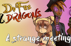 Dofus and Dragons - A strange meeting [ANIMATIC]