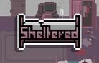 Sheltered