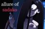 Allure of Sadako (18+)