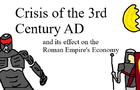 The 3rd century crisis and its less than ideal economic implications