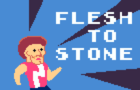 Flesh to Stone: Rock Hard Edition