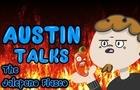 Austin Talks: Episode 7 (the Jalapeno Fiasco)