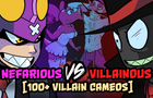 Nefarious vs Villainous [100+ Villain cameos)