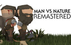 Man Vs Nature: Remastered