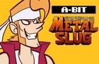 A-Bit 01: Metal Slug