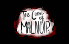 The Curse of Malnoir