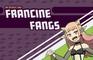 Spooky Starlets: Meet Francine Fangs