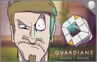 Guardians Ep1 (Destiny Parody)