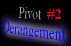 Pivot Derangement 2