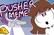 Pusher | Animation meme