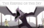 The Keepers of the Sky
