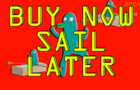 Buy Now Sail Later