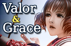 Rosgladia: Valor and Grace