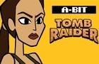 A-Bit 02: Tomb Raider