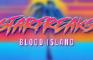 Starfreaks: Blood Island