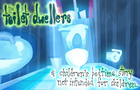 The Toilet Dwellers