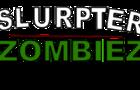 Slurpster Zombies