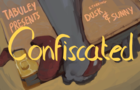 """Confiscated"" Animation teaser"