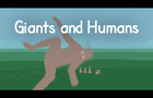 Giants and Humans