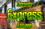 Denver Express Escape