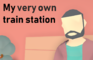 My Very Own Train Station