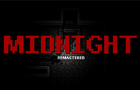MIDNIGHT Remastered