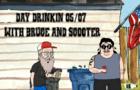 Day Drinkin 05/07