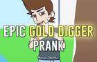 Heavy Sketchy - Epic Gold Digger Prank