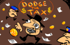 DODGE THE TAX