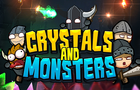 Crystals And Monsters